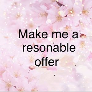 Other - Only respectful offers considered